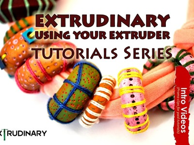 PROMO INTRO PolyPediaOnline TV - EXTRUDINARY 15 Ways To Re-Discover Your Polymer Clay Extruder