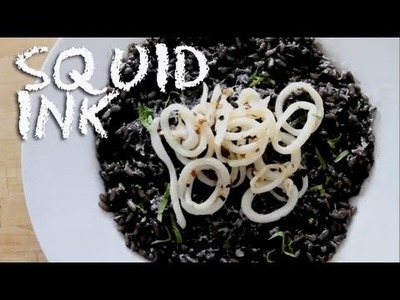 What is Squid Ink? How to make Squid & Squid Ink Risotto