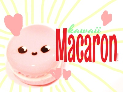 ◕‿‿◕ Macaron! Kawaii Friday 53 (Tutorial in Polymer Clay)