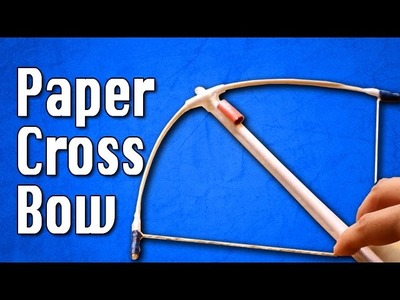 How to make a Paper Crossbow