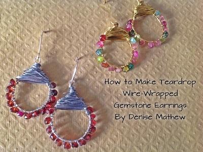 How to Make Wire-Wrapped Gemstone Teardrop Earrings