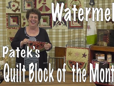 How to Applique a Watermelon Mini Quilt with Jan Patek (BLOCK 6)
