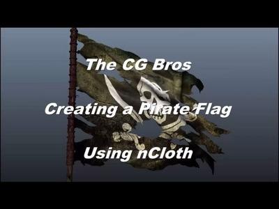 Maya nCloth Dynamics Tutorial: Creating A Tattered Pirate Flag (Intermediate Level)