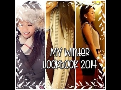 My Winter Lookbook 2014! Day & Night Outfits ideas & Boots & More ♥  #ootd