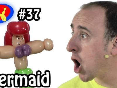 Balloon Mermaid - Balloon Animal Lessons #37