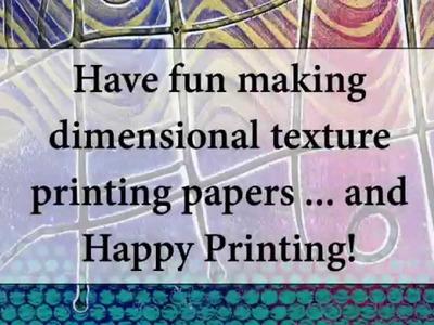 Gelli Printing on Textured Paper!