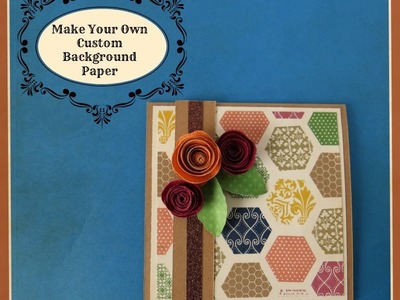 Make A Fun Hexagon Background using CTMH Artbooking Cricut Cartridge