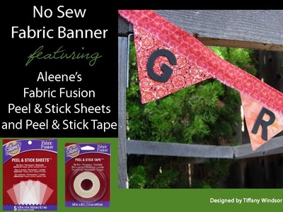 No Sew Fabric Banner featuring Aleene's Fabric Fusion Peel & Stick Sheets