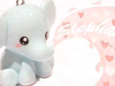 ◕‿◕Elephant! Kawaii Friday 86 - Tutorial in Polymer clay!