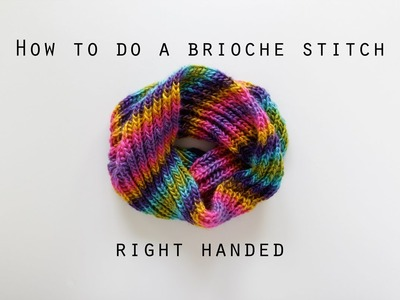 How to work a basic brioche stitch right handed | Hands Occupied