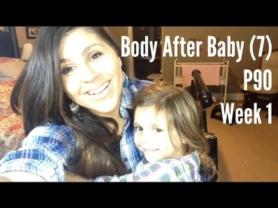 Body After Baby (#7) - P90: Week 1