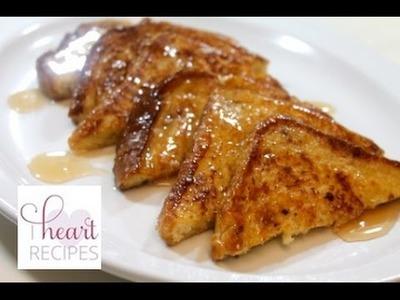 How to Make French Toast - I Heart Recipes
