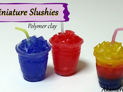 Miniature Slushies - Polymer Clay Tutorial