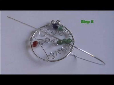 Never say never - wire jewelry tutorial