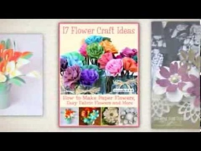 """17 Flower Craft Ideas"" free eBook from FaveCrafts"