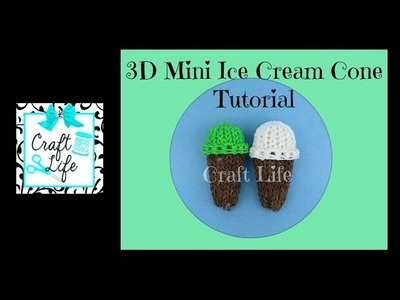Craft Life Mini 3D Ice Cream Cone Tutorial on One Rainbow Loom