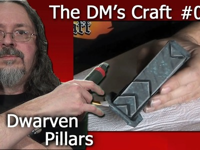 Craft pillars for your D&D chambers (The DM's Craft, EP27)