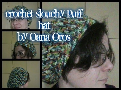 Crochet slouchy puff hat