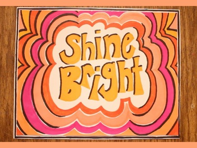 "DIY: Easy Art ""SHINE BRIGHT"""