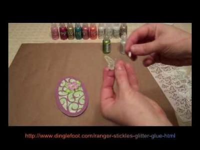 Ranger Stickles Glitter Glue on a Cricut Card