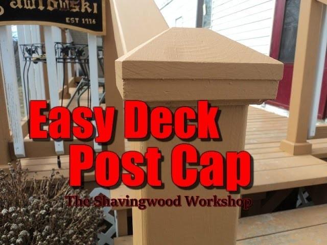 A Simple Deck Post Cap