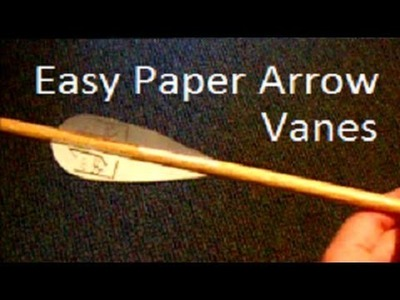 Easy Paper Arrow Fletching Tutorial