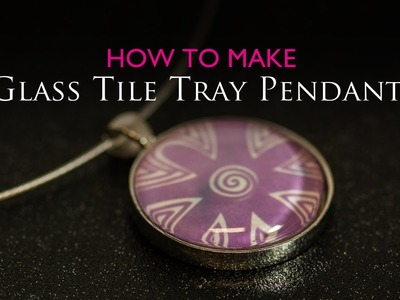 How to Make Glass Tile Tray Circle Pendant