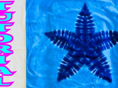 How to Tie Dye a 5 Pointed Star [Full Tutorial]