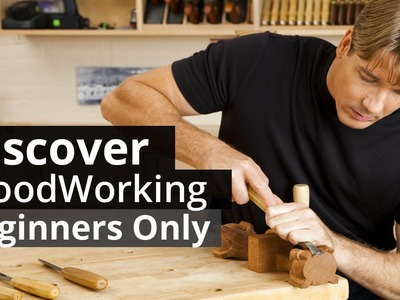 Woodworking For Beginners-woodworking plans and basics for beginners
