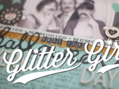 Glitter Girl Adventure 094: The Monochrome Method (Two Peas in a Bucket)