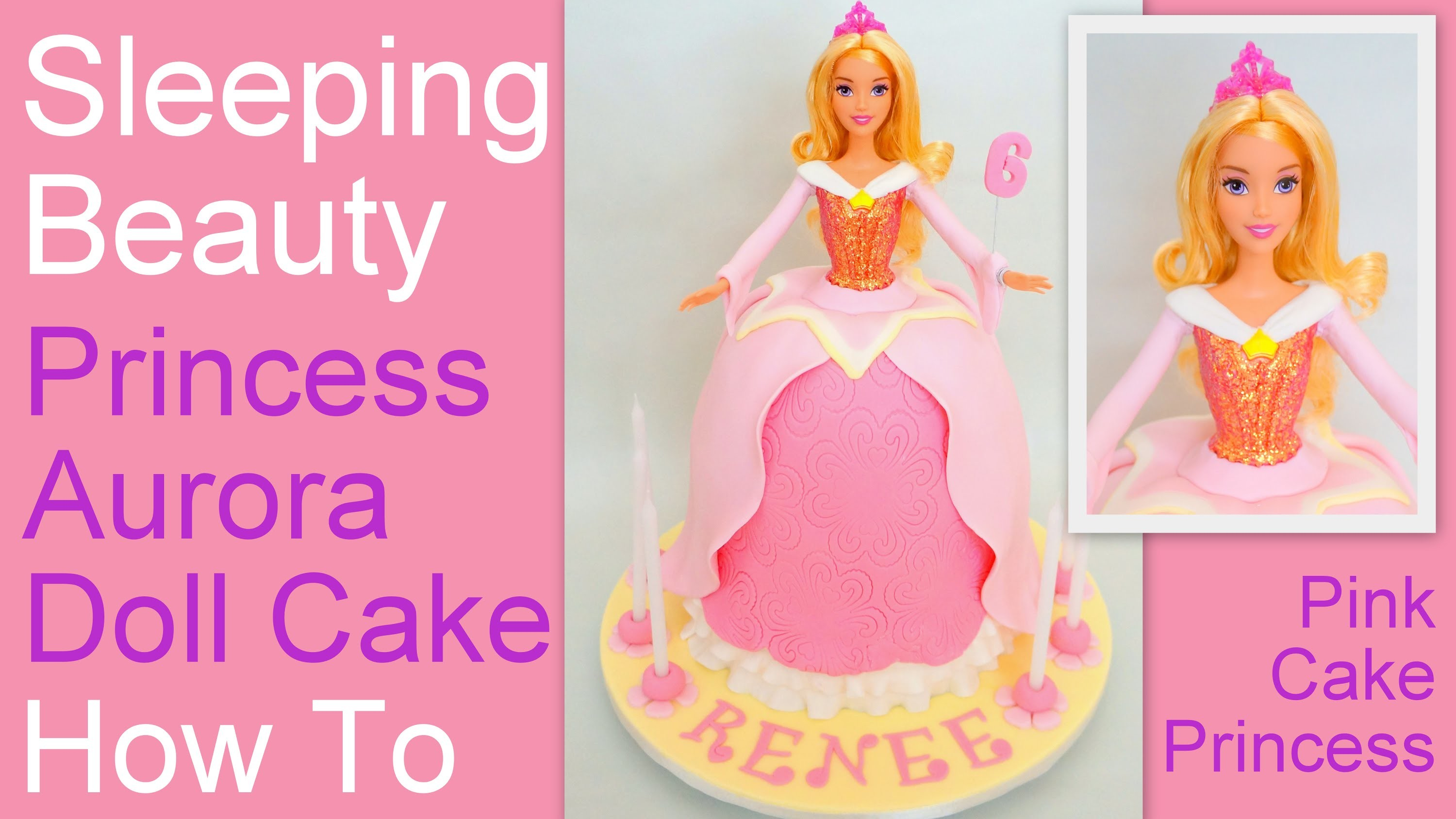 How to Make a Princess Aurora Doll Cake - Disney's Sleeping Beauty Cake by Pink Cake Princess