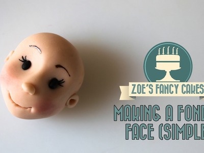 Making a fondant face (simple version) character head How To Tutorial Zoes Fancy Cakes