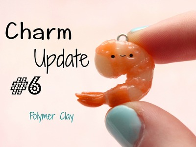 Mini Charm Update #6 | Polymer Clay & Glass Bottle Charms - Kawaii!