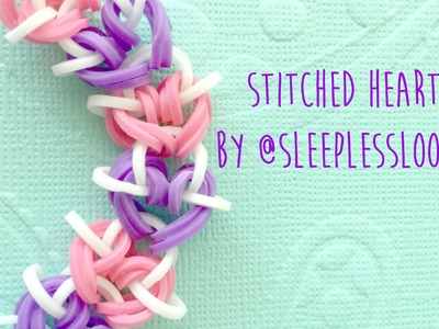 Rainbow Loom Stitched Hearts by @SleeplessLoomer Tutorial