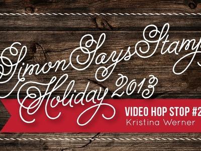 Simon Says Stamp Holiday 2013 VIDEO HOP!