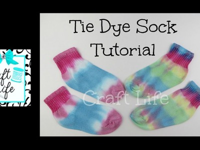 Craft Life ~ Tie Dye Sock Tutorial