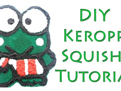 DIY How To Make Keroppi Squishy Tutorial