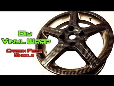 DIY Vinyl Wrapping ★ How to Carbon Fiber Car Wheels. Rims ★