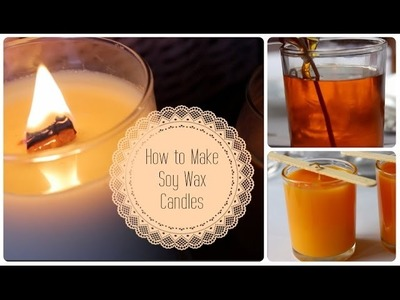 How to make Scented Soy Wax Candles for under $4