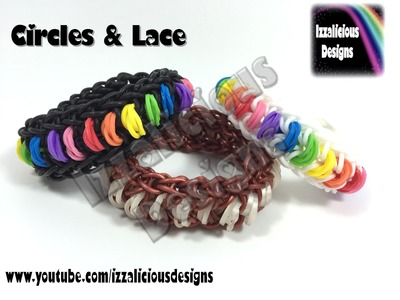 Rainbow Loom Circles & Lace Bracelet using a single loom
