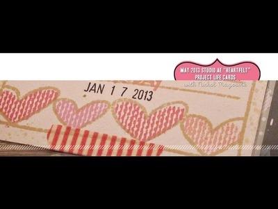 "Studio AE May 2013 ""Heartfelt"" Project Life Cards"