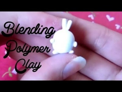 Blending Polymer Clay: Howto, Tips & Techniques