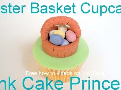 Easter Cupcakes - How to Make an Easter Egg Basket Cupcake