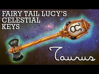 Fairy Tail Lucy's Celestial Key Polymer Clay Tutorial (Taurus)