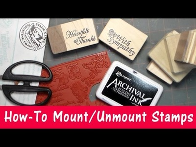 How To Mount or Unmount Rubber Stamps