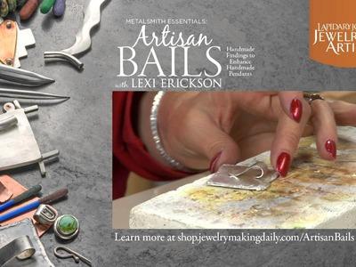 Metalsmith Essentials Artisan Bails: Handmade Findings to Enhance Handmade Pendants Promo