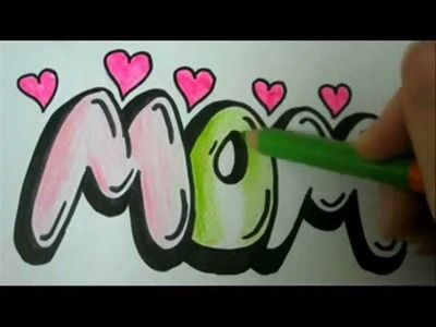 Draw MOM - How To Draw MOM In Easy Graffiti Bubble Letters