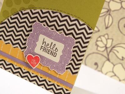 Hello Friend (You Rock) - Make a Card Monday #162