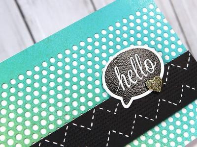 Hello - Make a Card Monday #210