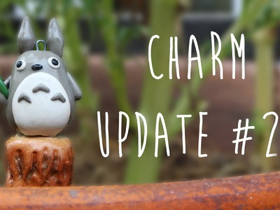 Polymer Clay Charm Update #22!